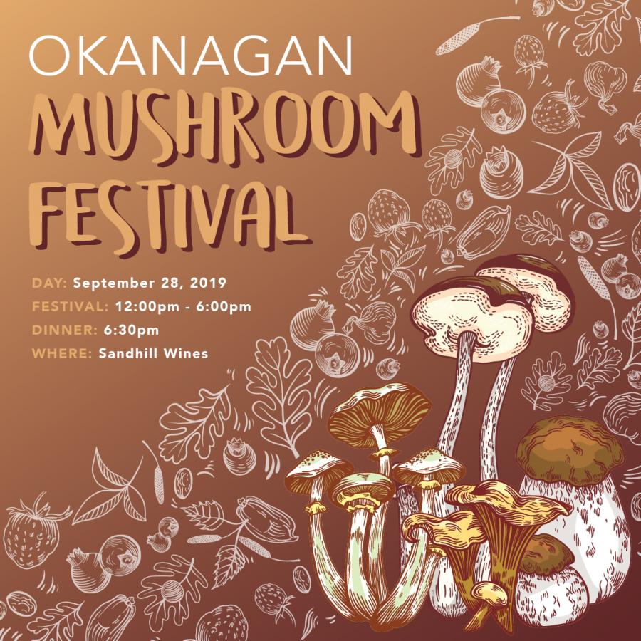 The 3rd annual Okanagan Mushroom Festival is in Kelowna next month
