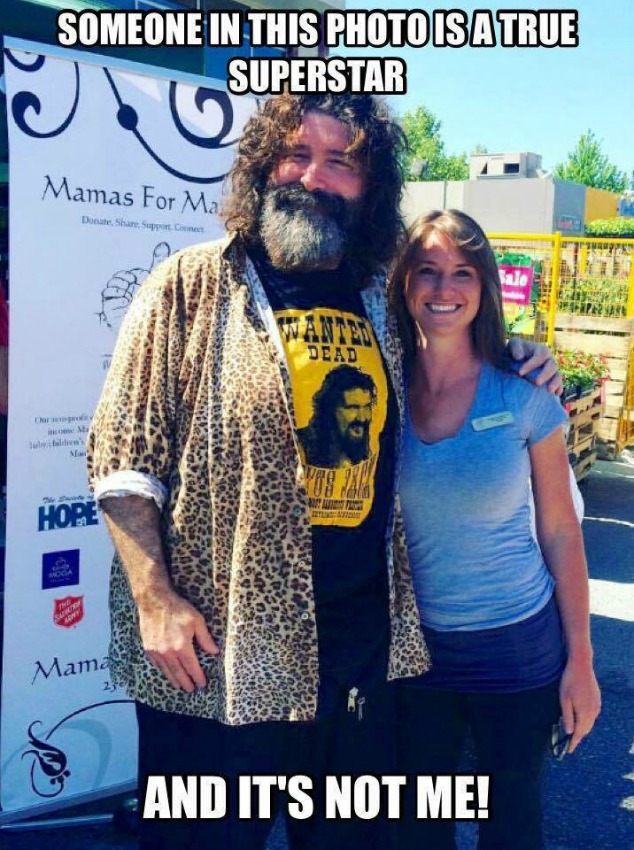 <who> Photo Credit </who> Mick Foley made a meme just for Shannon Christensen, founder and executive director of Mamas for Mamas.