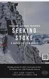 The Lady Alliance Presents SEEKING STOKE A ladies ski film series