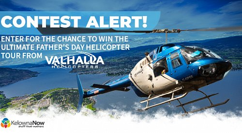CONTEST CLOSED! Enter for a chance to win the Ultimate Father's Day Valhalla Helicopter Tour experience!