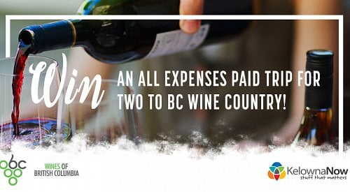 You can win an all expenses paid trip for two to BC Wine Country