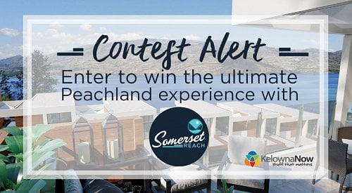 CONTEST CLOSED! Experience Peachland with Somerset Reach