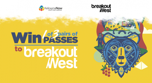 CONTEST ALERT! Win passes to Breakout West 2018 in Kelowna