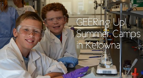 Geering Up brings science and engineering back to Kelowna